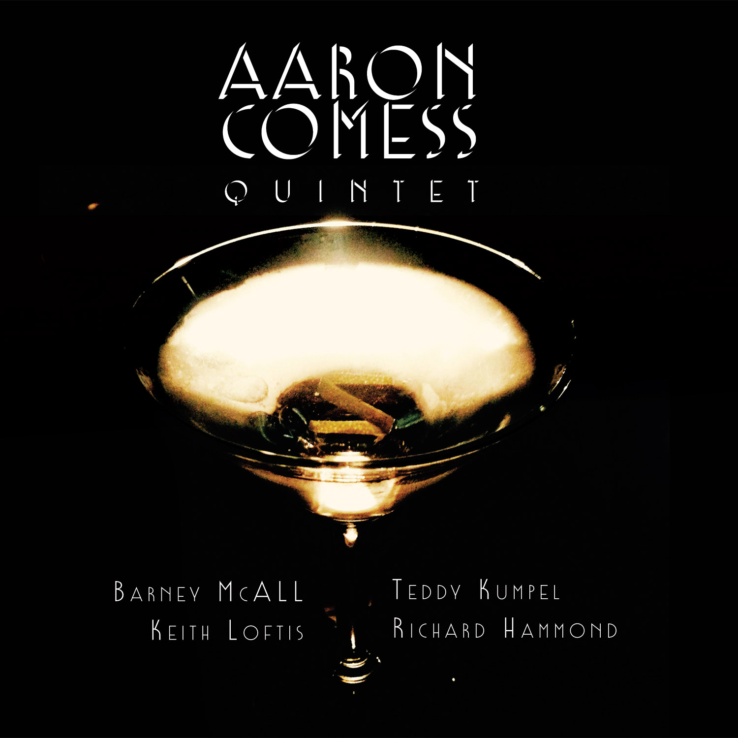Jazz Weekly, Jazziz & The Wall Street Journal celebrate Aaron Comess Quintet