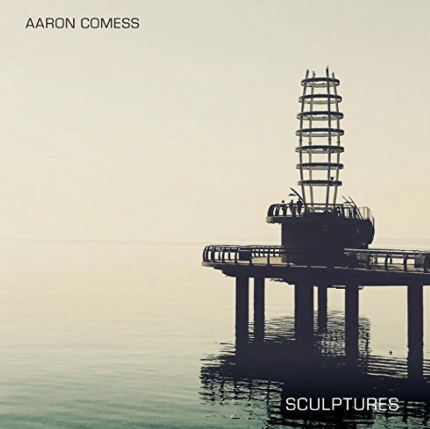 Aaron Comess Releases New Album 'Sculptures'