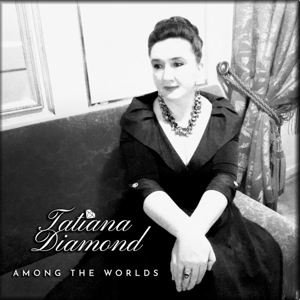 Tatiana Diamond Releases 'Among the Worlds'