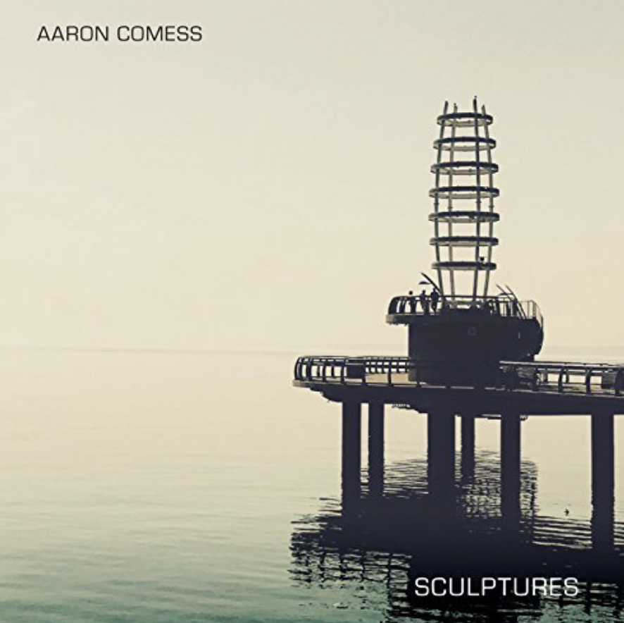 Aaron Comess Releases New Album 'Sculptures'