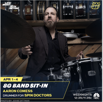 "Aaron Comess, Guest Drummer on ""Late Night with Seth Meyers"" 8G Band"